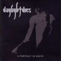 Purchase Daylight Dies - A Portrait in White