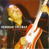 Purchase Deborah Coleman - Stop The Game