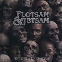 Purchase Flotsam And Jetsam - Once In A Deathtime