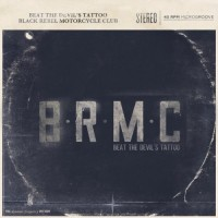 Purchase Black Rebel Motorcycle Club - Beat the Devil's Tattoo