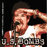 Purchase U.S. Bombs - Lost in America: Live 2001