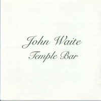 Purchase John Waite - Temple Bar
