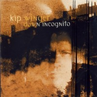 Purchase Kip Winger - Down Incognito