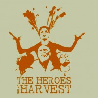 Purchase Arrested Development - The Heroes Of The Harvest