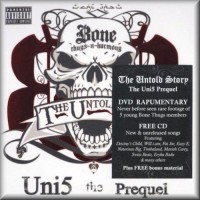 Purchase Bone Thugs-N-Harmony - Uni5 Prequel (The Untold Story)