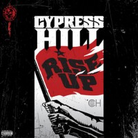 Purchase Cypress Hill - Rise Up (Explicit)
