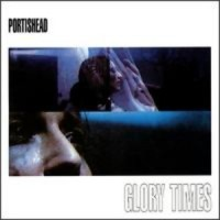 Purchase Portishead - Glory Times