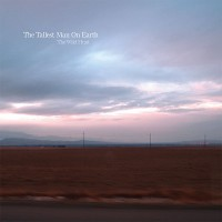 Purchase The Tallest Man On Earth - Wild Hunt