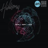 Purchase Hillsong - Faith + Hope + Love