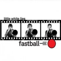 Purchase Fastball - Little White Lies