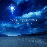 Purchase Casting Crowns - Peace On Earth