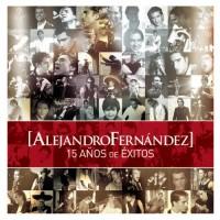 Purchase Alejandro Fernandez - 15 Anos De Exitos