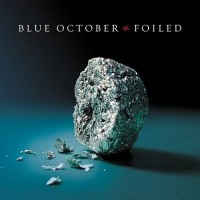 Purchase Blue October - Foiled