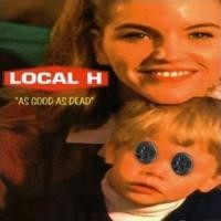 Buy Local H As Good As Dead Mp3 Download