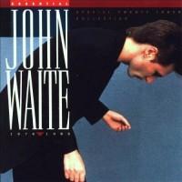 Purchase John Waite - Essential John Waite 1976-1986