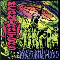 Purchase The Meantraitors - Meantraitors from Psychobilly Land