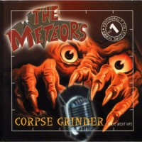 Purchase The Meteors - Corpse Grinder