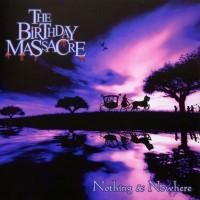 Purchase The Birthday Massacre - Nothing & Nowhere