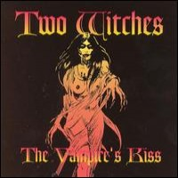 Purchase Two Witches - The Vampire's Kiss
