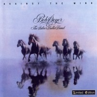Purchase Bob Seger & The Silver Bullet Band - Against the Wind