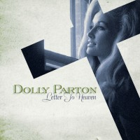 Purchase Dolly Parton - Letter to Heaven: Songs of Faith & Inspiration