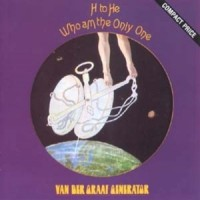 Purchase Van der Graaf Generator - H To He Who Am The Only One