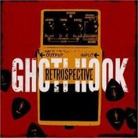 Purchase Ghoti Hook - Retrospective