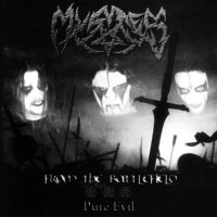Purchase Mystes - From The Battlefield / Pure Evil