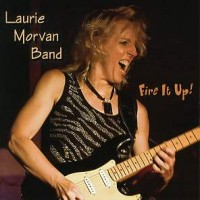 Purchase Laurie Morvan Band - Fire It Up!