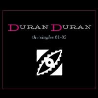 Purchase Duran Duran - The Singles 81-85 CD1