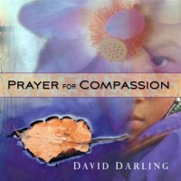 Purchase David Darling - Prayer For Compassion