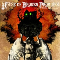Purchase House of Broken Promises - Using the Useless