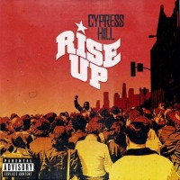 Purchase Cypress Hill - Rise U p (feat. Tom Morello) (CDS)
