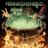 Purchase Frankenshred - Cauldron Of Evil