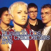 Purchase The Cranberries - Bualadh Bos: The Cranberries Live