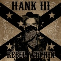 Purchase Hank Williams III - Rebel Within
