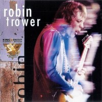 Purchase Robin Trower - King Biscuit Flower Hour (In Concert)