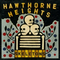 Purchase Hawthorne Heights - Skeletons