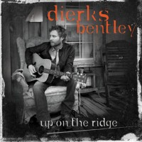 Purchase Dierks Bentley - Up on the Ridge