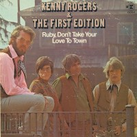 Purchase Kenny Rogers & The First Edition - Ruby Don't Take Your Love to Town