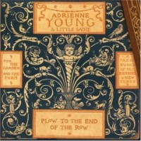 Purchase Adrienne Young - Plow To The End Of The Row
