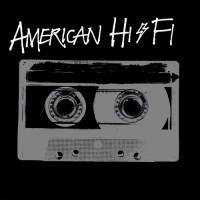 Purchase American Hi-Fi - American Hi-Fi