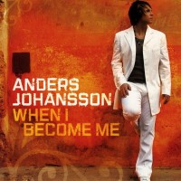Purchase Anders Johansson - When I Become Me