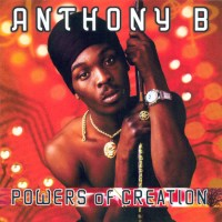 Purchase Anthony B - Powers Of Creation