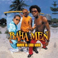 Purchase Baha Men - Move It Like This
