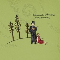 Purchase Bacanal Intruder - Cantariolas