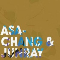 Purchase Asa Chang & Junray - Jun Ray Song Chang