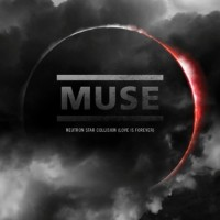 Purchase Muse - Neutron Star Collision (Love is Forever) (CDS)