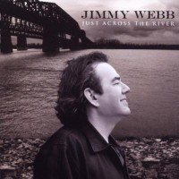 Purchase Jimmy Webb - Just Across the River