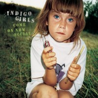 Purchase Indigo Girls - Come On Now Social